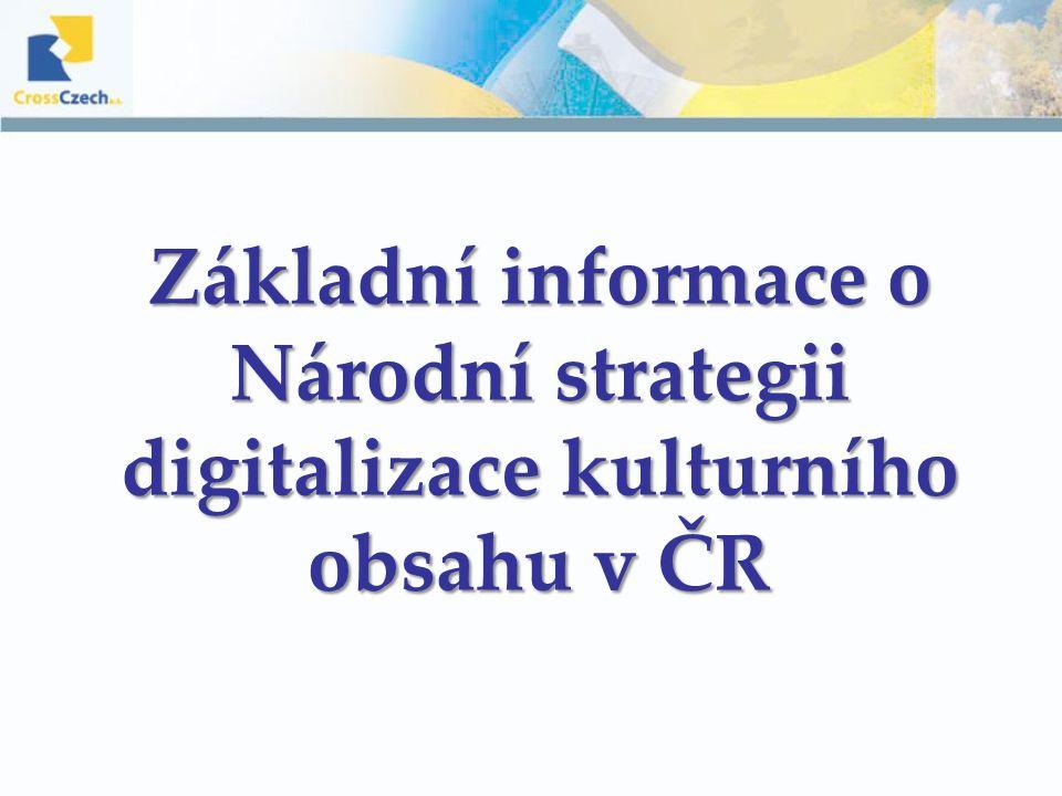 Základní informace o Národní strategii digitalizace kulturního obsahu v ČR