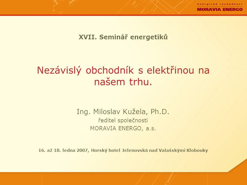 XVII.Seminář energetiků Ing. Miloslav Kužela, Ph.D.