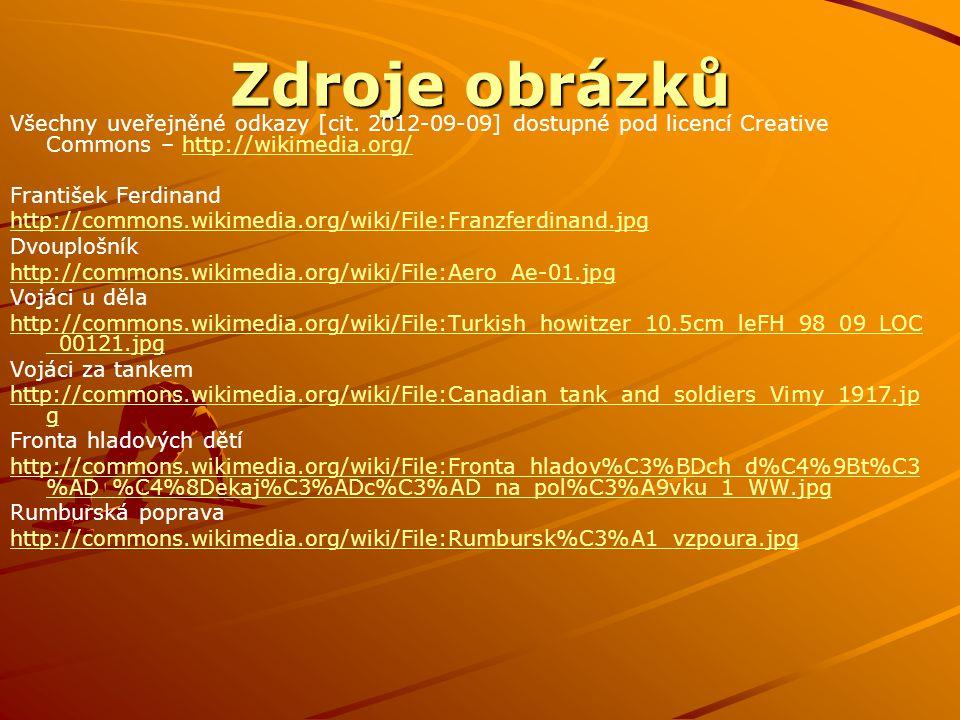 Zdroje obrázků Všechny uveřejněné odkazy [cit. 2012-09-09] dostupné pod licencí Creative Commons – http://wikimedia.org/http://wikimedia.org/ Františe
