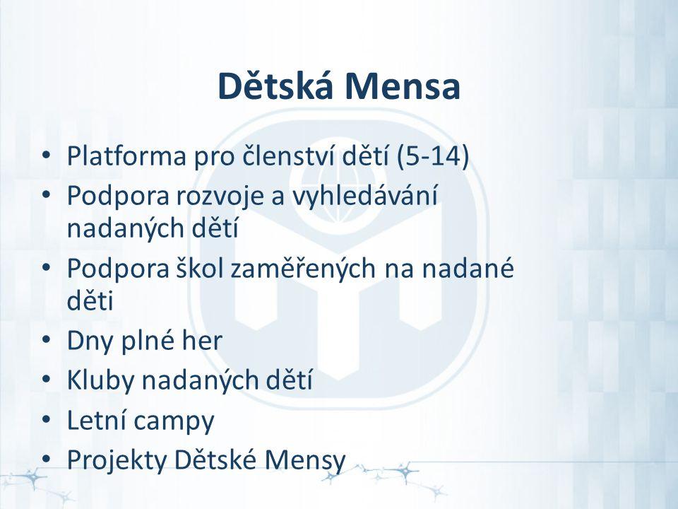 Dětská Mensa Platforma pro členství dětí (5-14) Podpora rozvoje a vyhledávání nadaných dětí Podpora škol zaměřených na nadané děti Dny plné her Kluby nadaných dětí Letní campy Projekty Dětské Mensy
