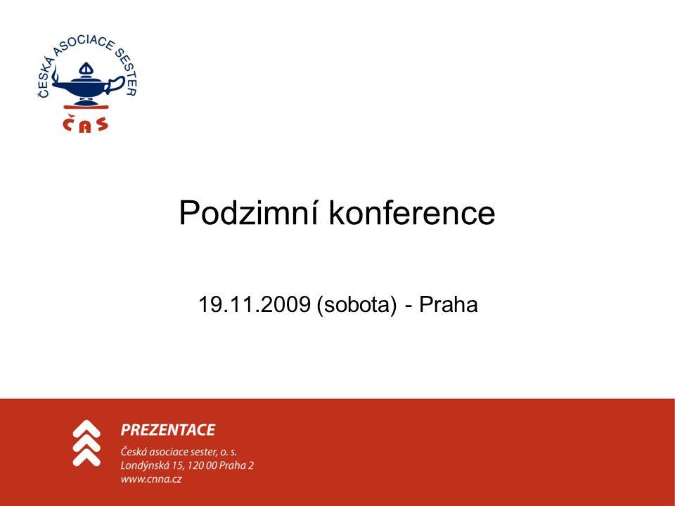Podzimní konference 19.11.2009 (sobota) - Praha