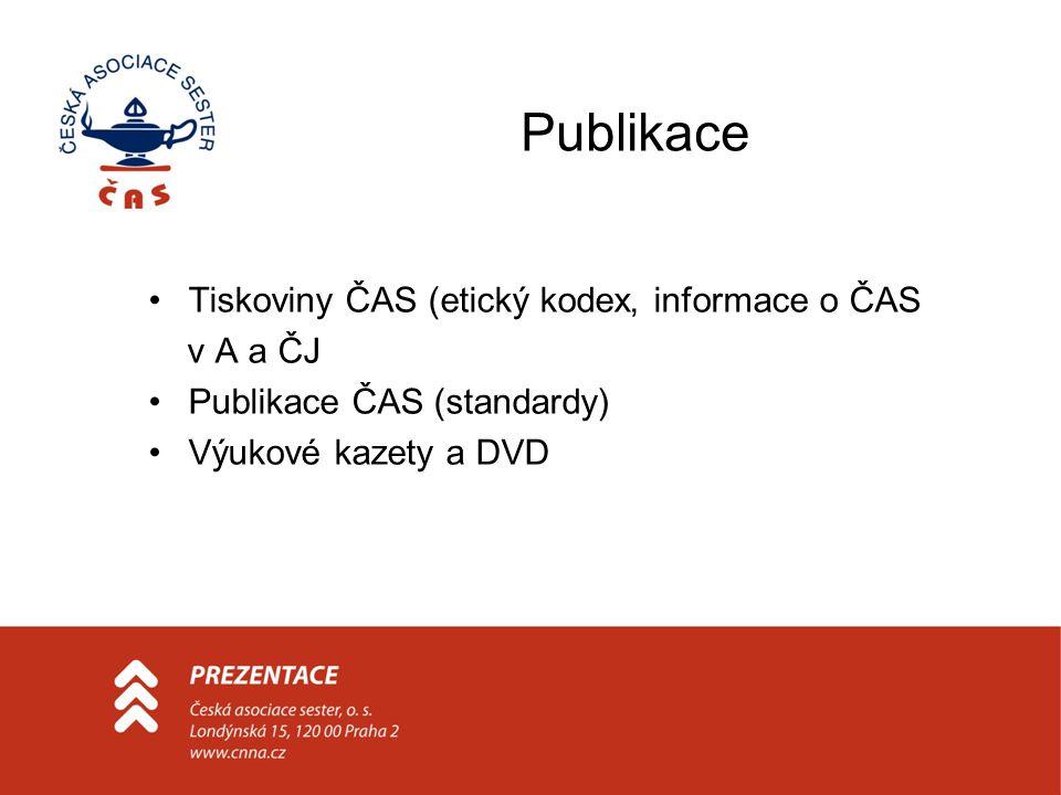 Publikace Tiskoviny ČAS (etický kodex, informace o ČAS v A a ČJ Publikace ČAS (standardy) Výukové kazety a DVD