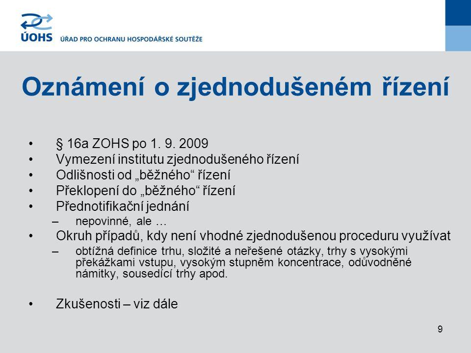 9 Oznámení o zjednodušeném řízení § 16a ZOHS po 1.