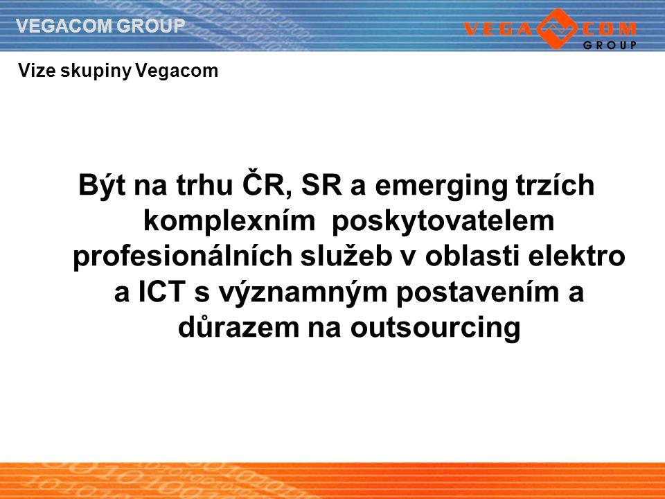 VEGACOM GROUP Vize skupiny Vegacom Být na trhu ČR, SR a emerging trzích komplexním poskytovatelem profesionálních služeb v oblasti elektro a ICT s výz
