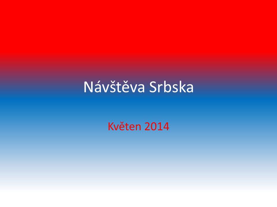 Návštěva Srbska Květen 2014
