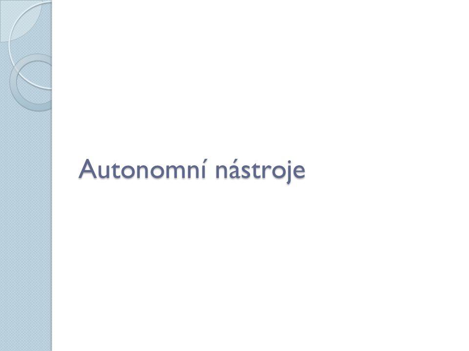 Autonomní nástroje