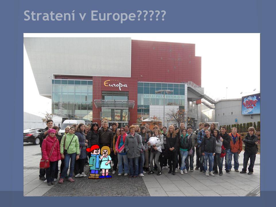 Stratení v Europe?????