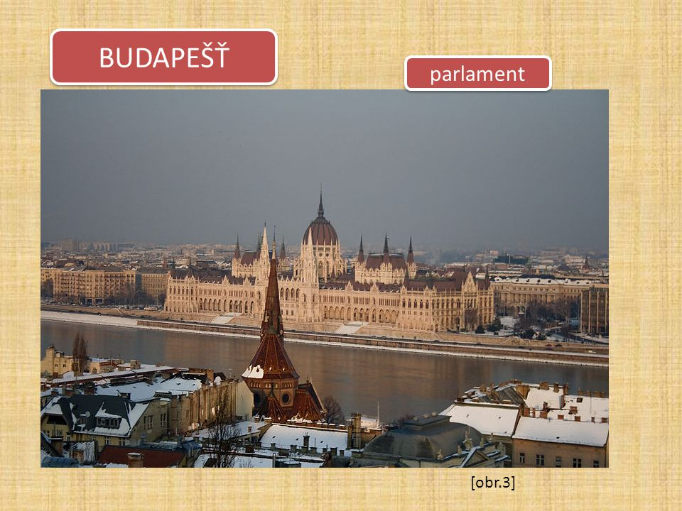 parlament BUDAPEŠŤ [obr.3]