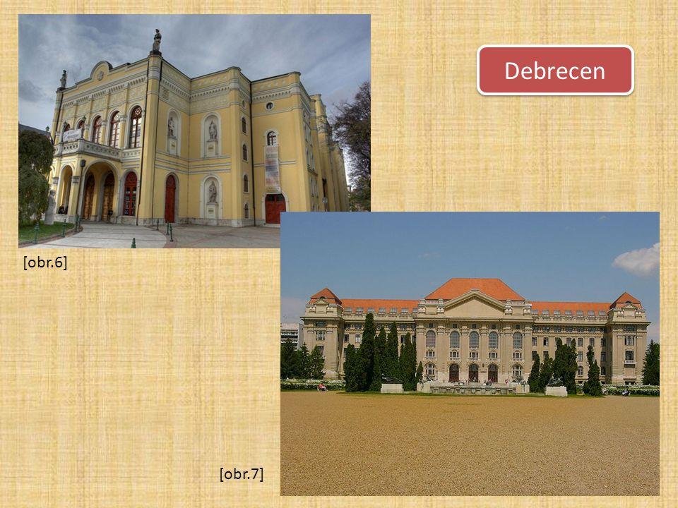 Debrecen [obr.6] [obr.7]