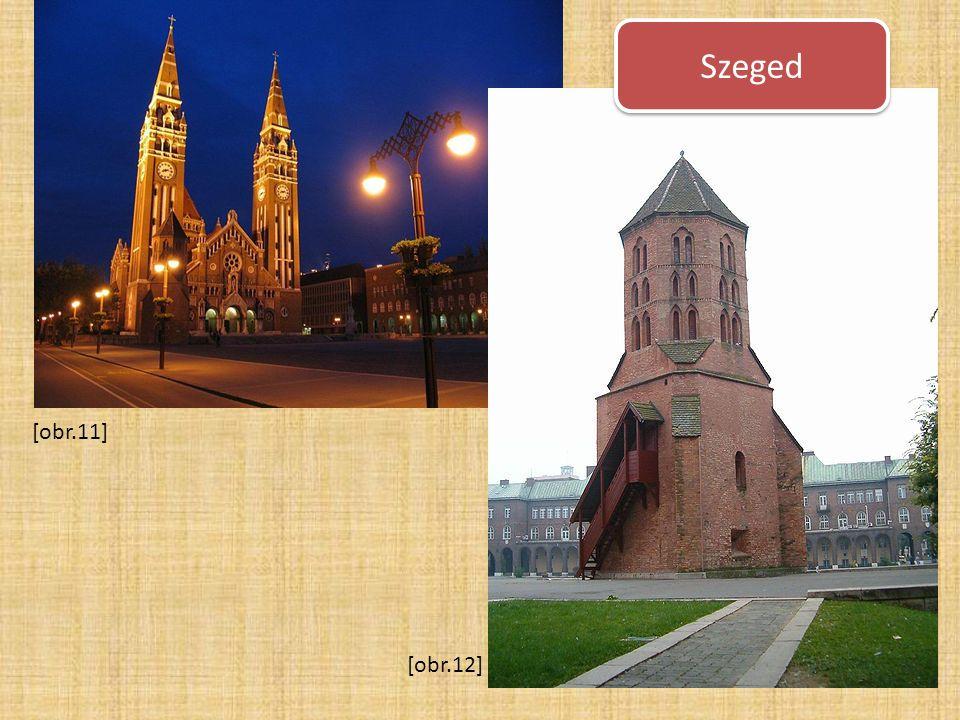 Szeged [obr.11] [obr.12]