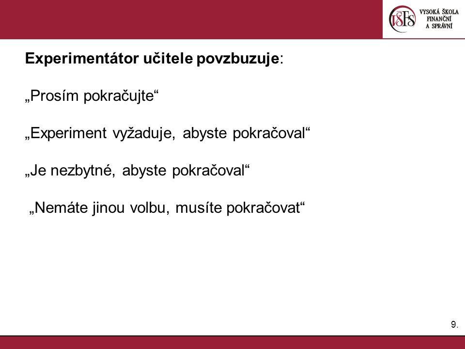 20.Problematická místa dotazníku Jak se ptát na problematické záležitosti.