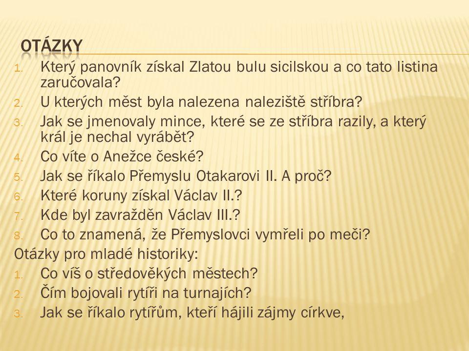 http://www.panovnici.estranky.cz/clanky/premysl-otakar- i_.html http://www.panovnici.estranky.cz/clanky/premysl-otakar- i_.html  http://www.dejepisvkostce.estranky.cz/clanky/stredovek/m esta-ve-vrcholnem-stredoveku.html http://www.dejepisvkostce.estranky.cz/clanky/stredovek/m esta-ve-vrcholnem-stredoveku.html  http://cs.wikipedia.org/wiki/Bitva_na_Moravsk%C3%A9m_p oli http://cs.wikipedia.org/wiki/Bitva_na_Moravsk%C3%A9m_p oli  http://www.johanite.cz/vystroj-a-vyzbroj/rytir-v-case-boje/ http://www.johanite.cz/vystroj-a-vyzbroj/rytir-v-case-boje/  http://www.frohlich.eu/844935_item.php http://www.frohlich.eu/844935_item.php  Učebnice Vlastivěda 4, nakladatelství Alter  Učebnice Vlastivěda- Hlavní události nejstarších českých dějin, nakladatelství Nová škola  Dětská ilustrovaná encyklopedie Naše vlast, nakladatelství Slovart