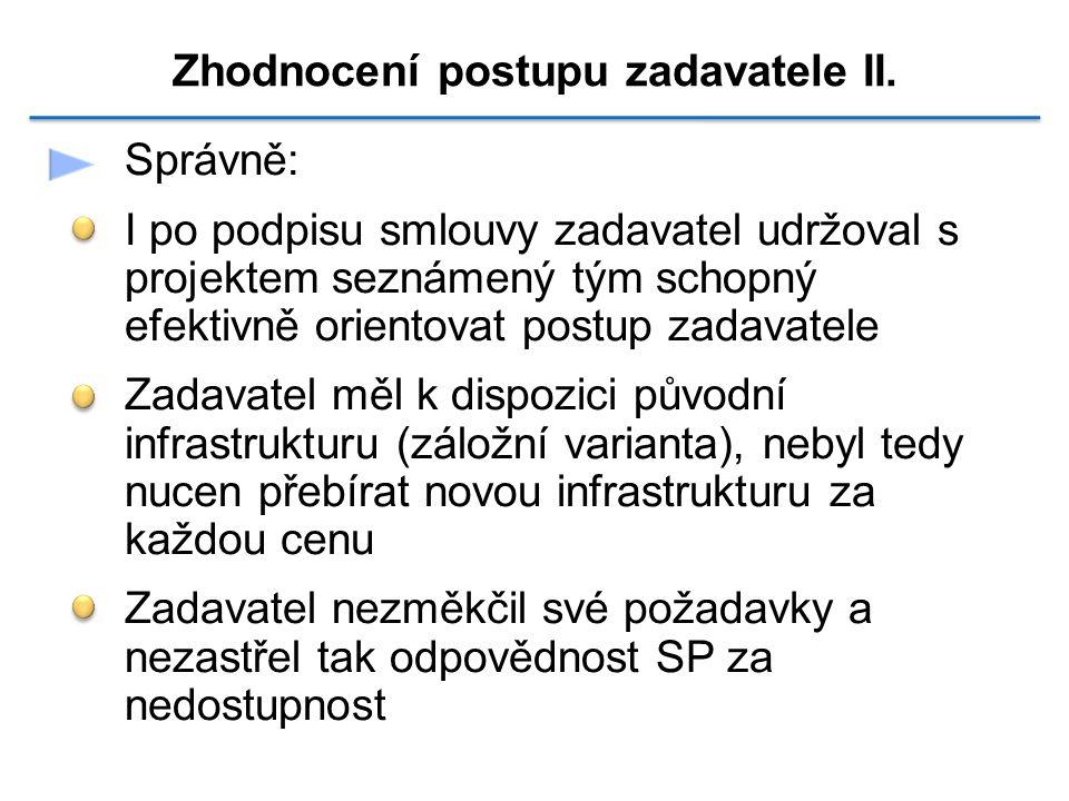 Zhodnocení postupu zadavatele II.