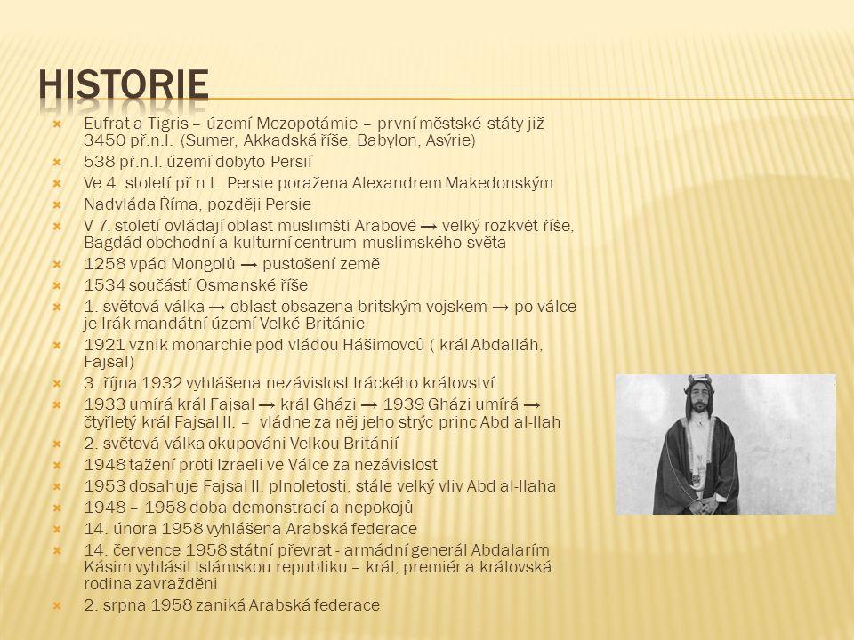  1963 vojenský převrat → k moci se poprvé dostává strana Bass, členem i Saddám Husajn  Bass – Socialistická strana Arabské obrody – založena 1940 jako nacionalistické hnutí bojující proti koloniálním mocnostem, v Iráku od 1954.