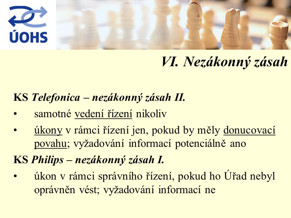VI. Nezákonný zásah KS Telefonica – nezákonný zásah II.