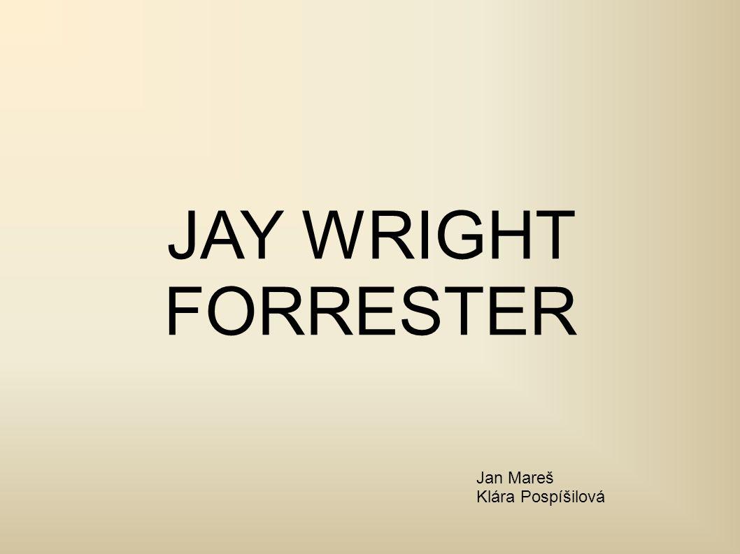 Práce JAY WRIGHT FORRESTER