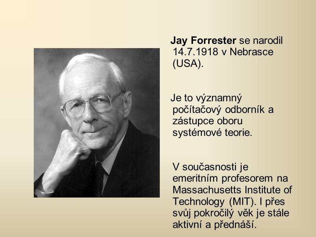 Forresterův osud byl od počátku počítačům velice vzdálený.