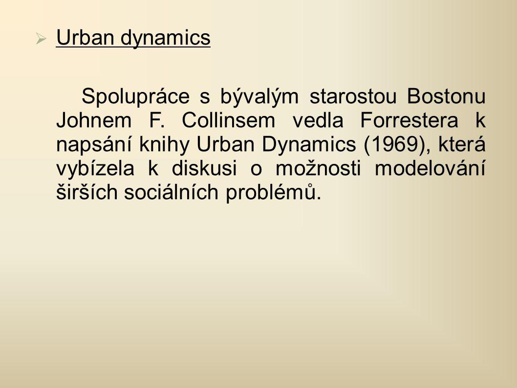  Urban dynamics Spolupráce s bývalým starostou Bostonu Johnem F.