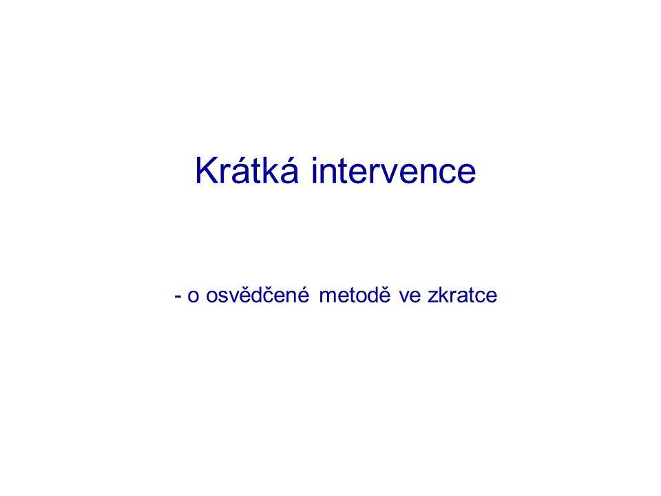 Krátká intervence - o osvědčené metodě ve zkratce
