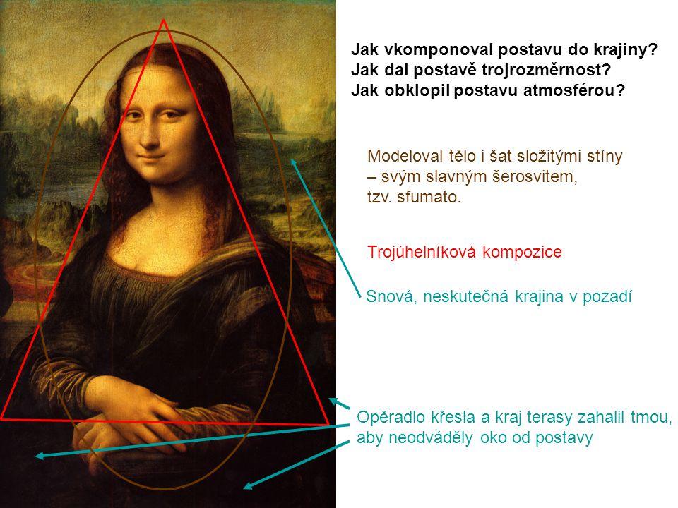 Trojúhelníková kompozice Opěradlo křesla a kraj terasy zahalil tmou, aby neodváděly oko od postavy Modeloval tělo i šat složitými stíny – svým slavným