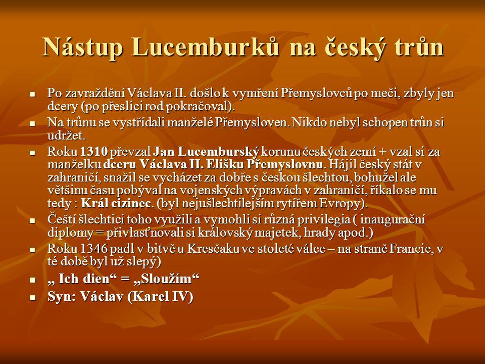 Nástup Lucemburků na český trůn Po zavraždění Václava II.