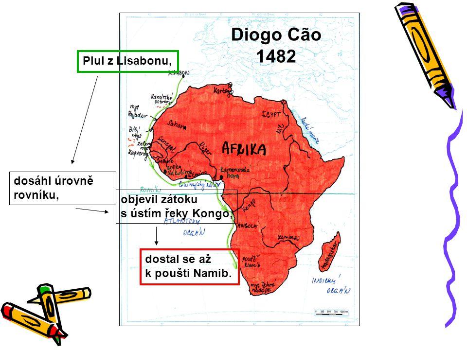 Bartolomeu Dias 1487 – 1488 –měl tři karavely, jedna z nich byla zásobovací loď, kterou nechal v zátoce na jihu Angoly –překonal nejjižnější bod Afriky.