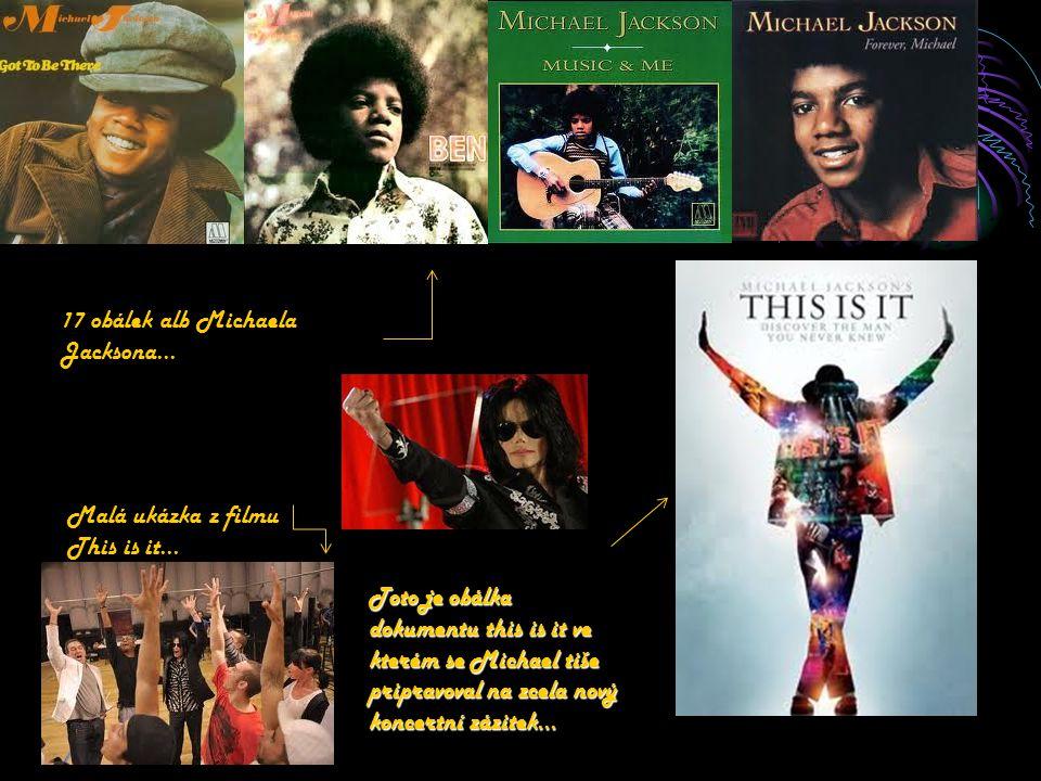 17 obálek alb Michaela Jacksona… Toto je obálka dokumentu this is it ve kterém se Michael tiše pripravoval na zcela nový koncertní zázitek… Malá ukázk