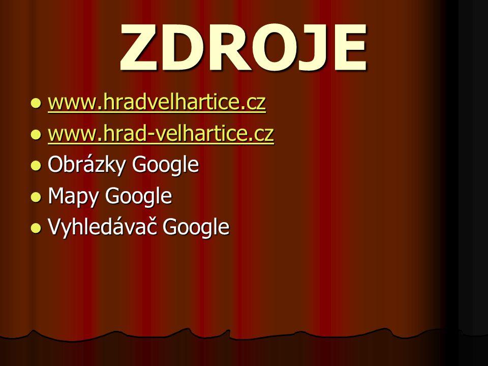 ZDROJE www.hradvelhartice.cz www.hradvelhartice.cz www.hradvelhartice.cz www.hrad-velhartice.cz www.hrad-velhartice.cz www.hrad-velhartice.cz Obrázky