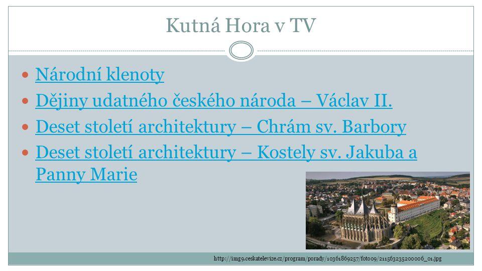Kutná Hora v TV Národní klenoty Dějiny udatného českého národa – Václav II.