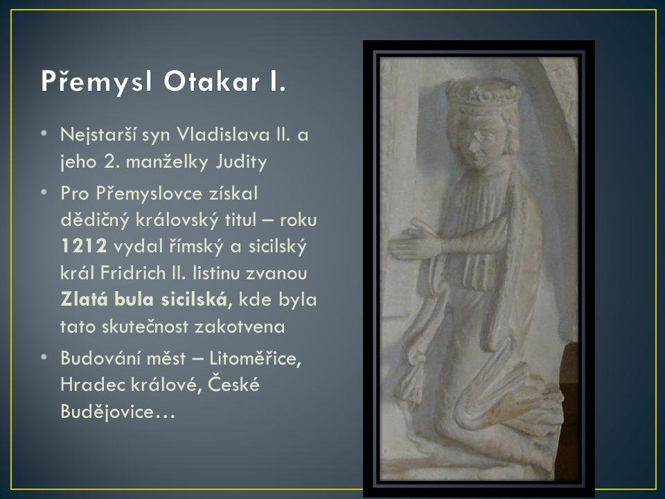 Nejstarší syn Vladislava II. a jeho 2. manželky Judity Pro Přemyslovce získal dědičný královský titul – roku 1212 vydal římský a sicilský král Fridric
