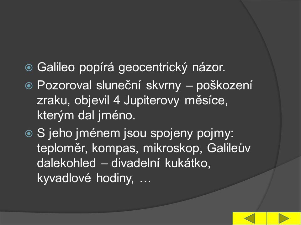  Galileo popírá geocentrický názor.