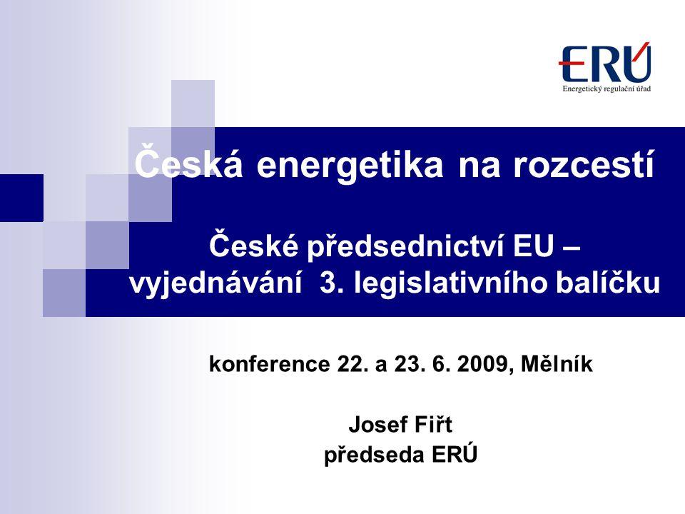 Česká energetika na rozcestí České předsednictví EU – vyjednávání 3.