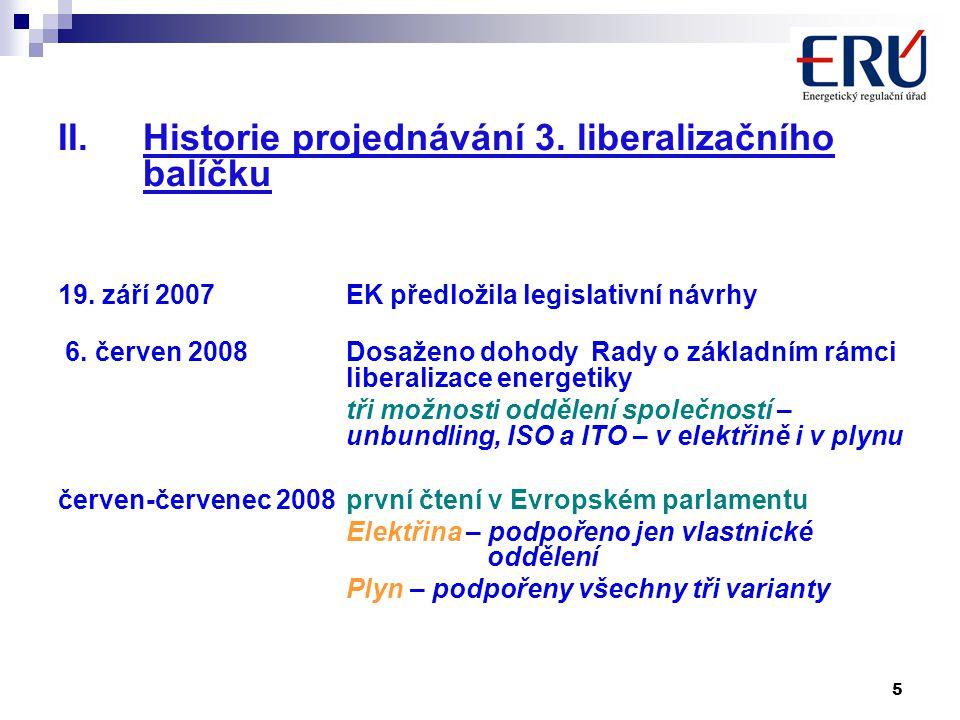 5 II.Historie projednávání 3. liberalizačního balíčku 19.