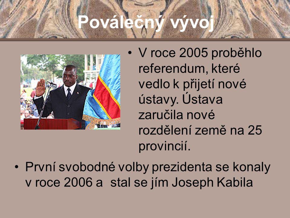 Poválečný vývoj První svobodné volby prezidenta se konaly v roce 2006 a stal se jím Joseph Kabila V roce 2005 proběhlo referendum, které vedlo k přije