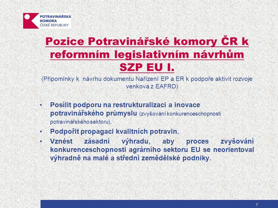 Pozice Potravinářské komory ČR k reformním legislativním návrhům SZP EU I. (Připomínky k návrhu dokumentu Nařízení EP a ER k podpoře aktivit rozvoje v