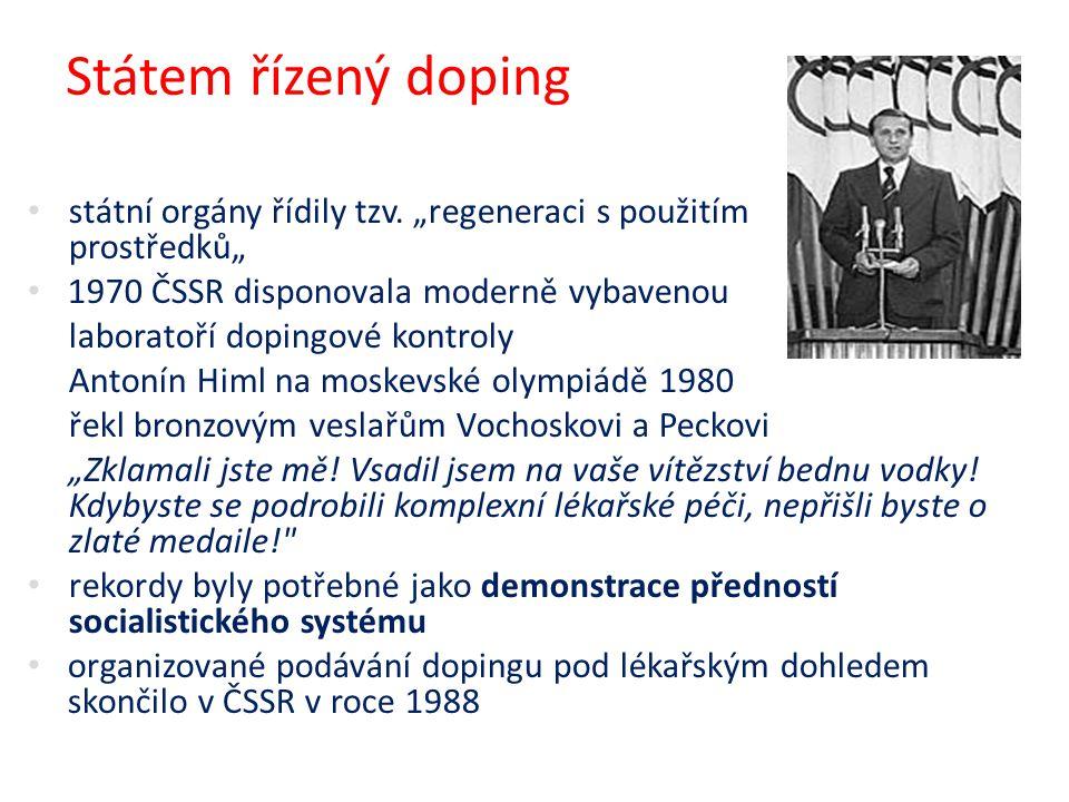 """Státem řízený doping státní orgány řídily tzv. """"regeneraci s použitím podpůrných prostředků"""" 1970 ČSSR disponovala moderně vybavenou laboratoří doping"""