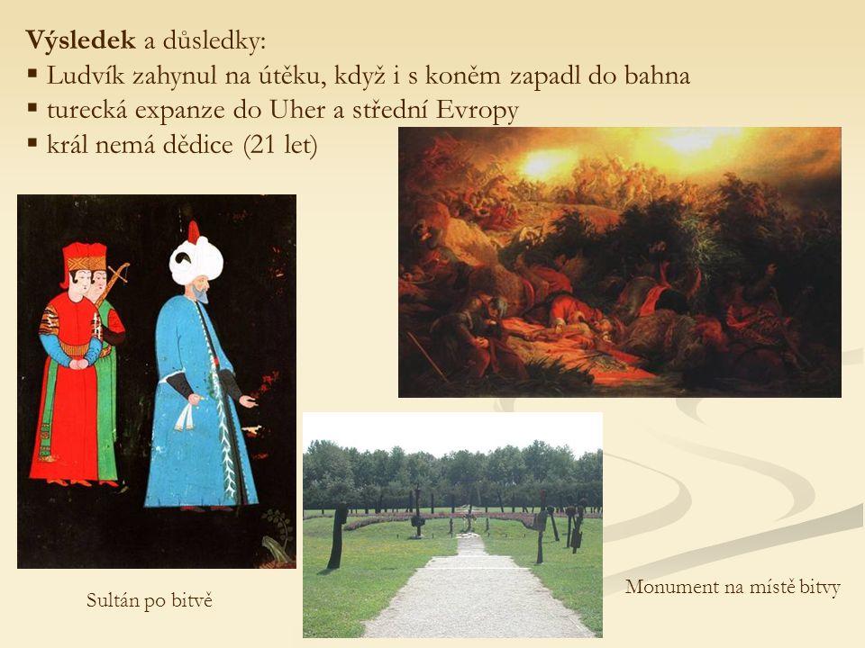 cs.wikipedia.org simonak.eu - v nynějším Maďarsku, nedaleko dnešní srbsko-chorvatské hranice sultán Sulejman I.Ludvík Jagellonský Málo početná armáda