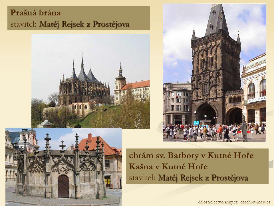 Velký rozvoj nastal za vlády krále Vladislava:  začaly zde opět působit velké stavitelské osobnosti a jejich stavební hutě  vedoucí hutě = verkmistr
