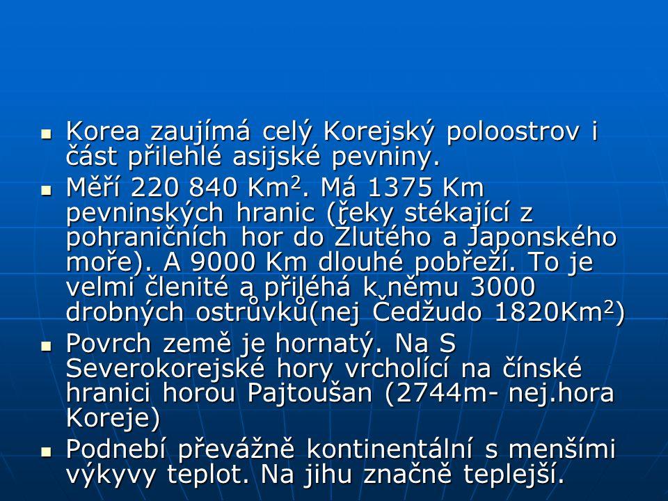 Korea byla podle ujednání z 27.7.