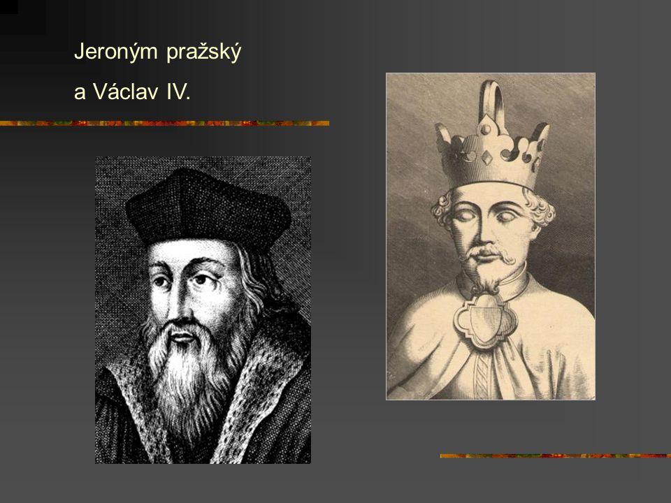 Jeroným pražský a Václav IV.