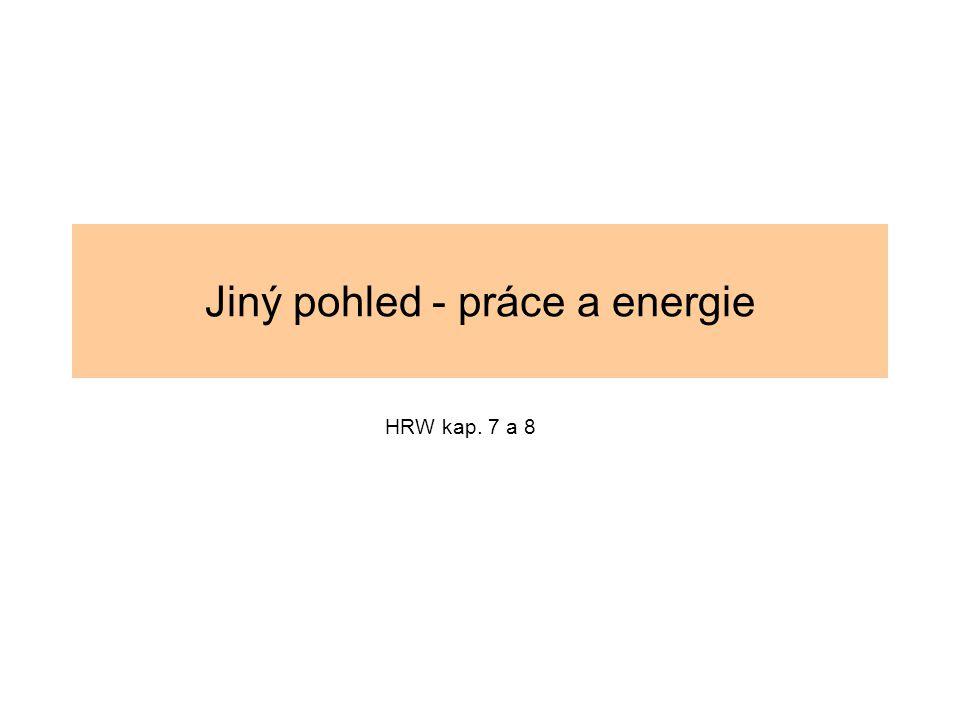 Tíhová potenciální energie G y=h (směřuje vzhůru)