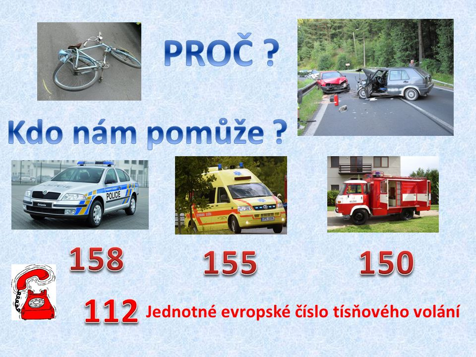 a) od 8 let b) od 10 let c) od 12 let V silničním provozu můžeš jezdit sám