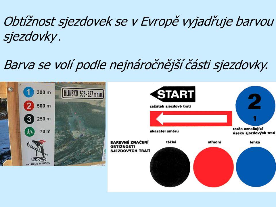 Obtížnost sjezdovek se v Evropě vyjadřuje barvou sjezdovky. Barva se volí podle nejnáročnější části sjezdovky.