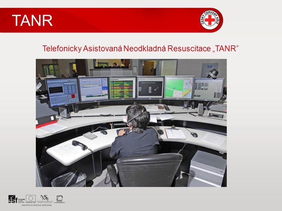 "TANR Telefonicky Asistovaná Neodkladná Resuscitace ""TANR"