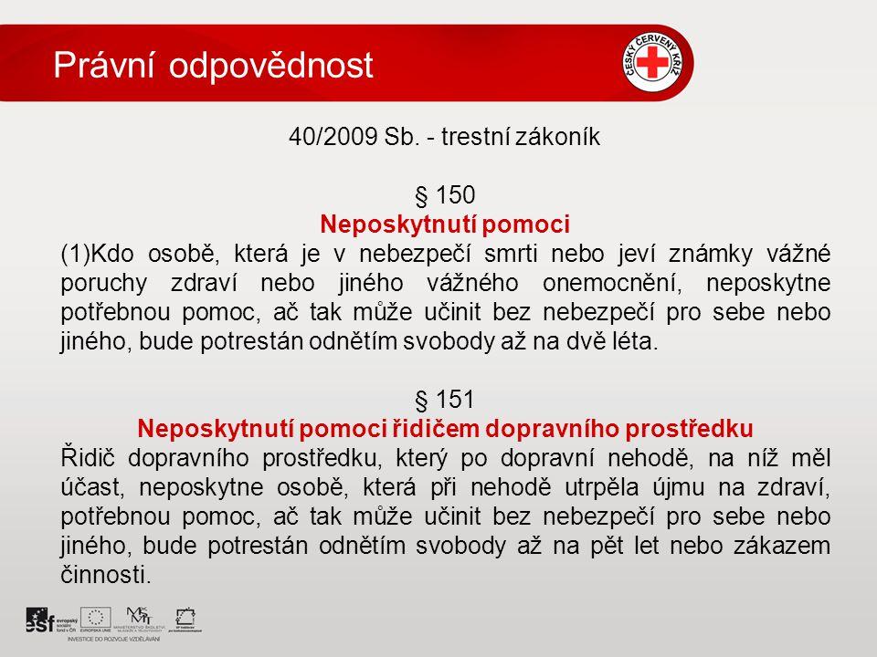 Právní odpovědnost 40/2009 Sb.