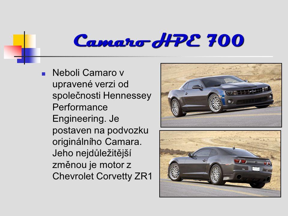 Camaro HPE 700 Neboli Camaro v upravené verzi od společnosti Hennessey Performance Engineering.