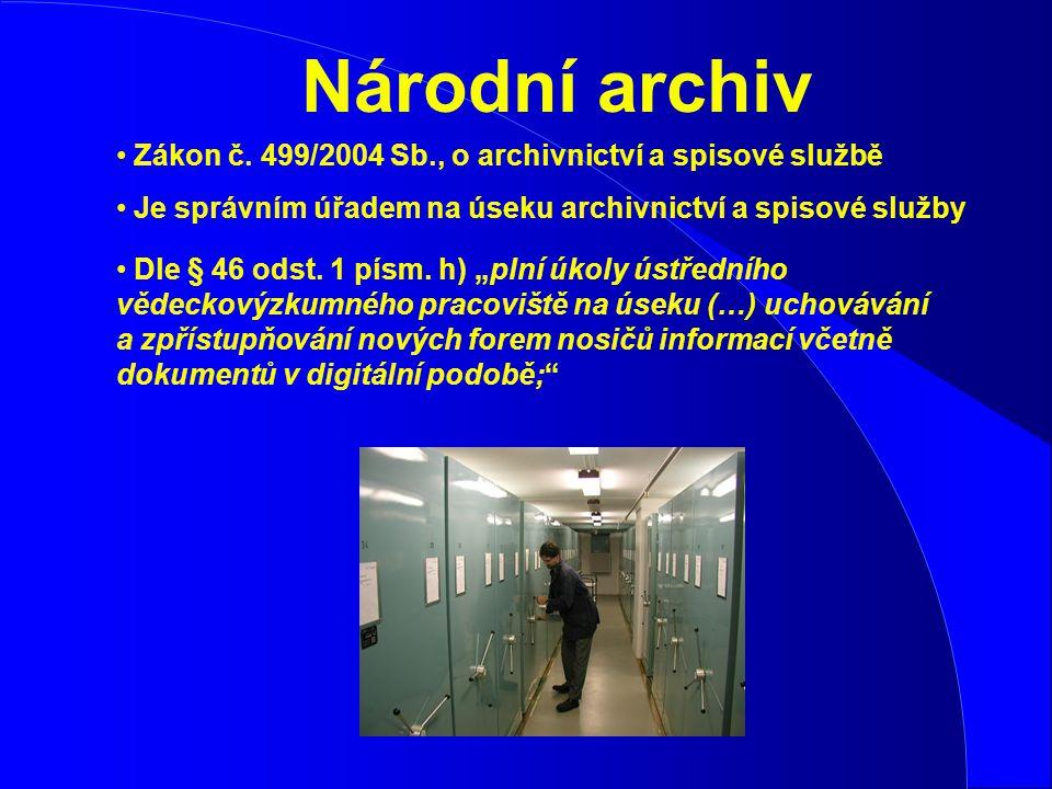 Spravuje archiválie od 10.