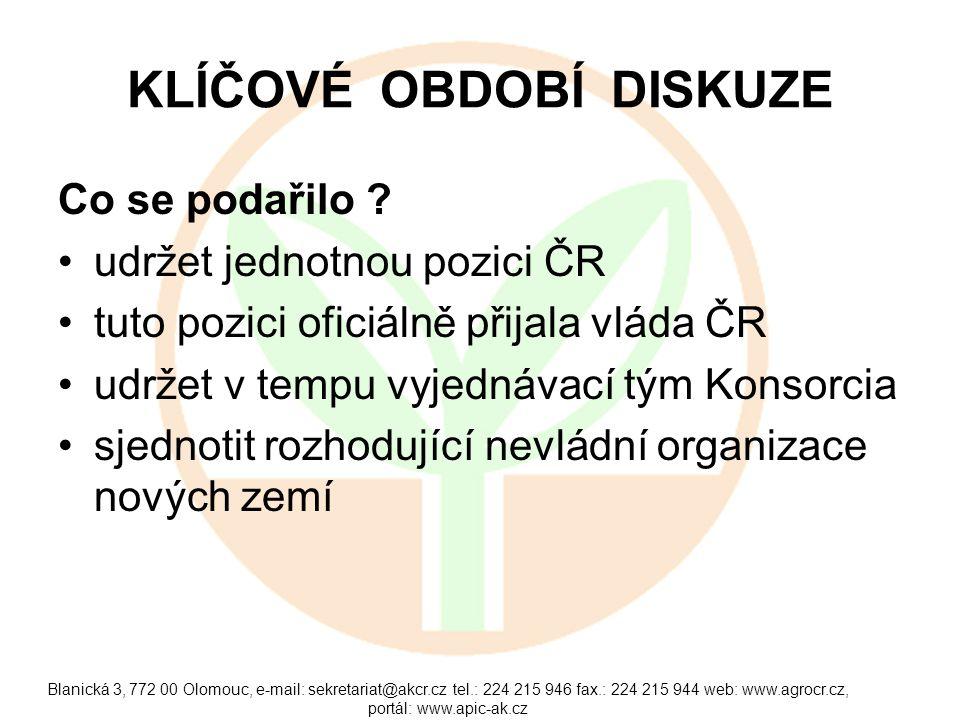 Blanická 3, 772 00 Olomouc, e-mail: sekretariat@akcr.cz tel.: 224 215 946 fax.: 224 215 944 web: www.agrocr.cz, portál: www.apic-ak.cz KLÍČOVÉ OBDOBÍ DISKUZE Co se podařilo .