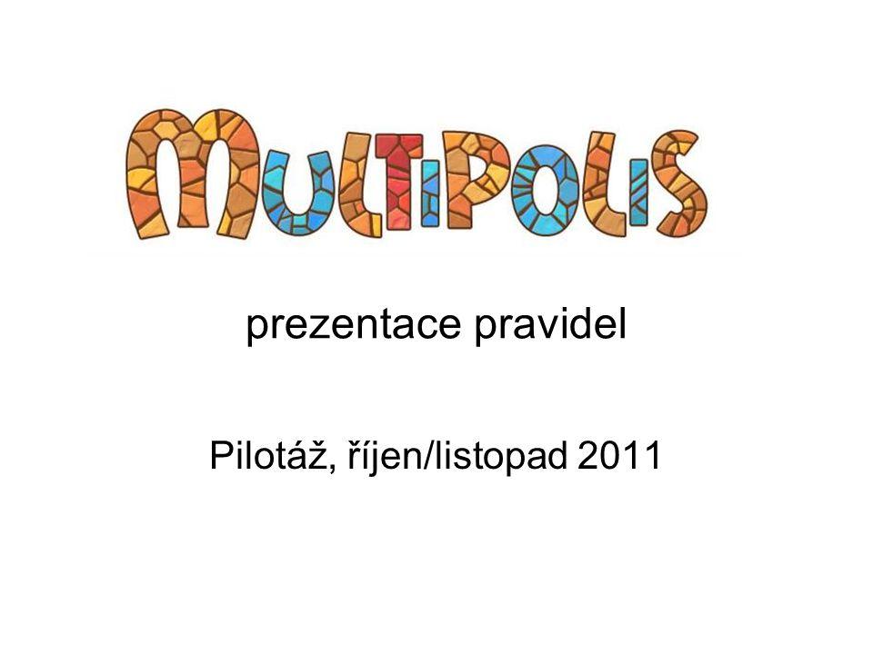 prezentace pravidel Pilotáž, říjen/listopad 2011