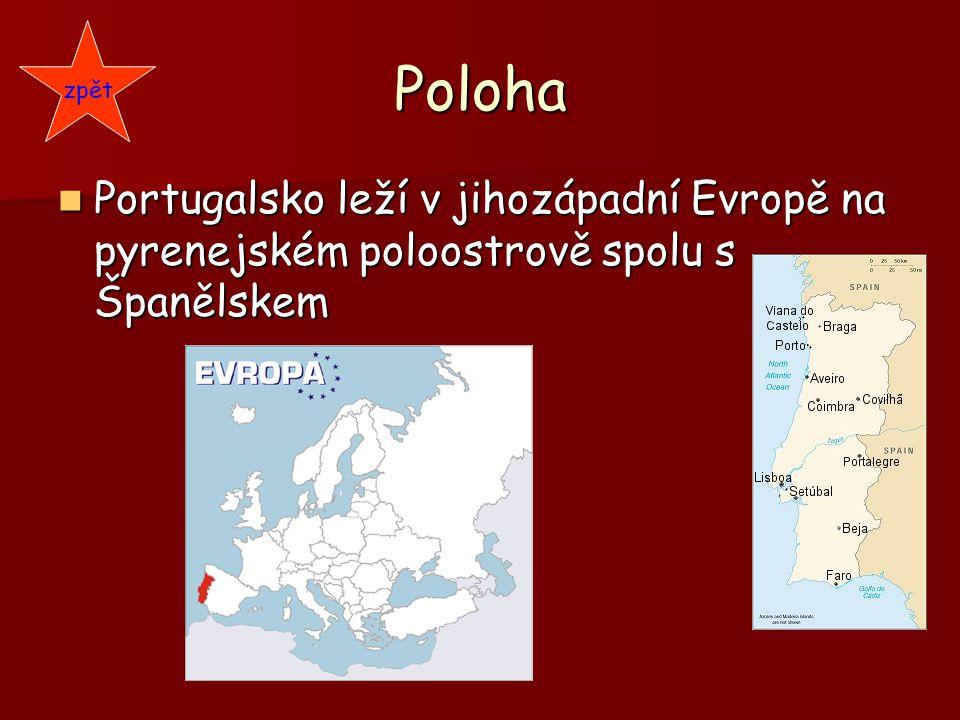 Poloha Portugalsko leží v jihozápadní Evropě na pyrenejském poloostrově spolu s Španělskem Portugalsko leží v jihozápadní Evropě na pyrenejském poloos